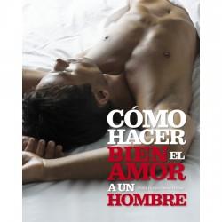 comprar COMO HACER BIEN EL AMOR A UN HOMBRE
